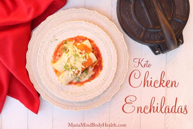 Keto Chicken Enchiladas Maria Mind Body Health