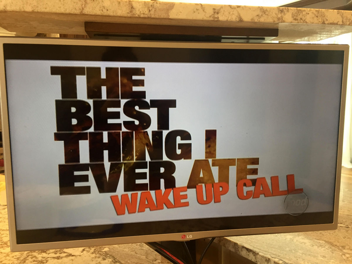 The Best Thing I Ever Ate: Wake Up Call