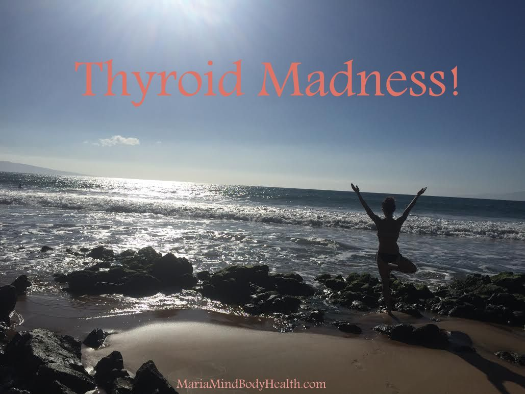 Thyroid Madness